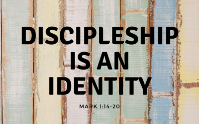 Discipleship is an Identity 1.24.21