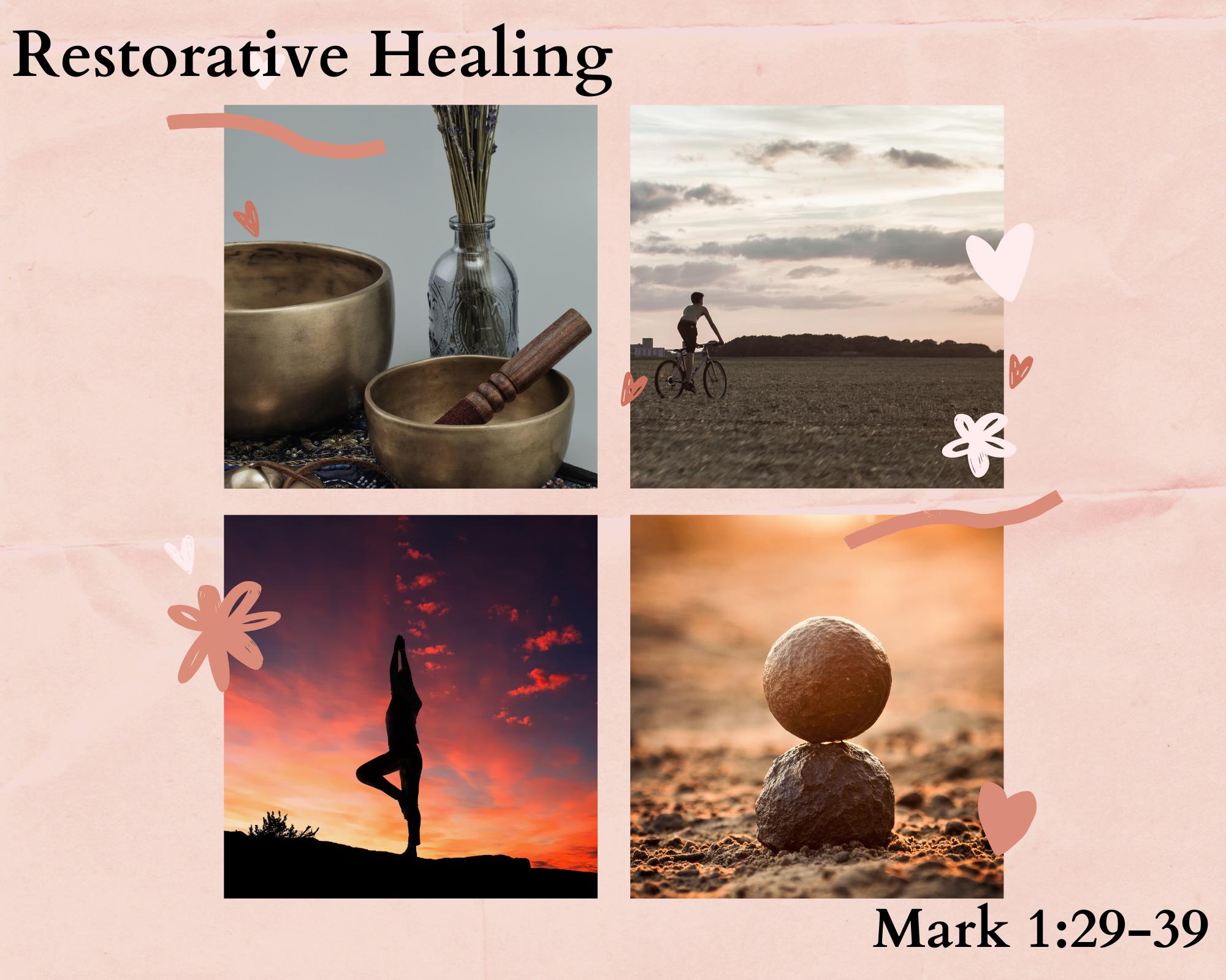 Restorative Healing 2.7.21