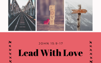 Lead With Love 5.9.21