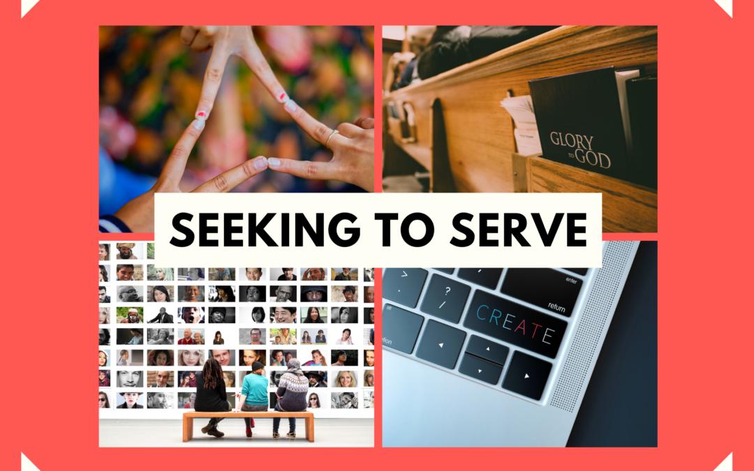 Seeking to Serve 10.17.21