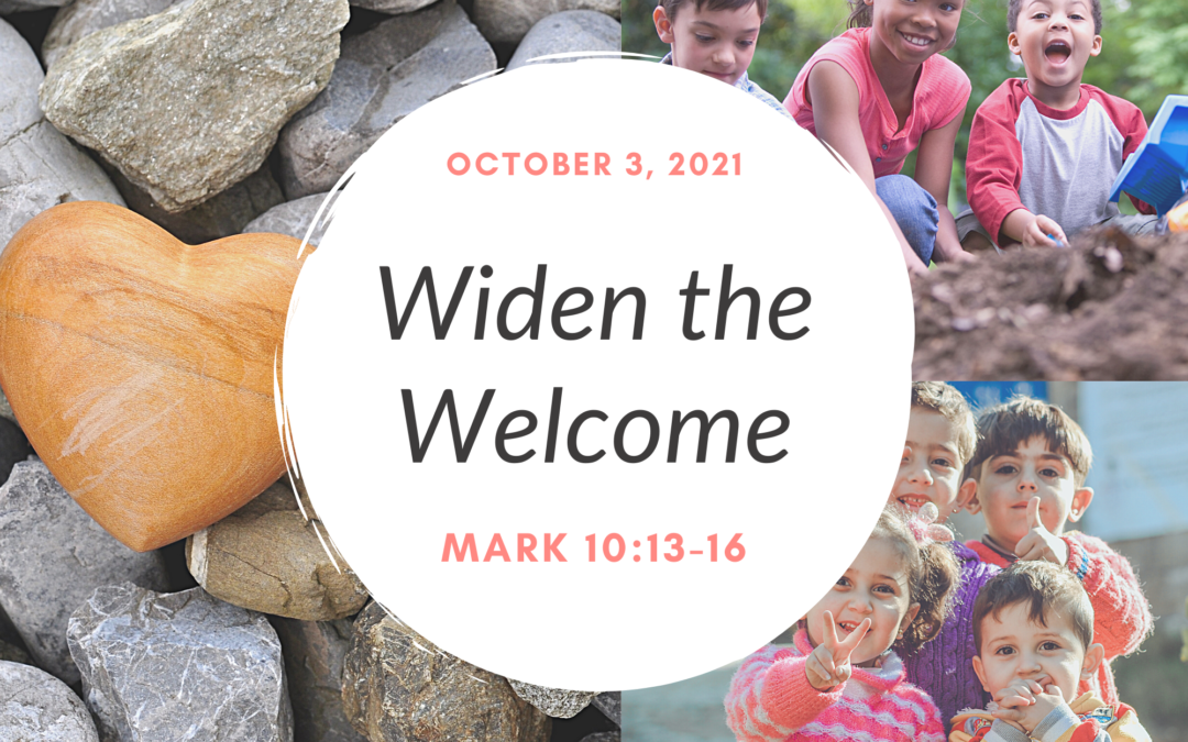 Widen the Welcome 10.3.21
